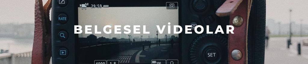 Belgesel Videoları